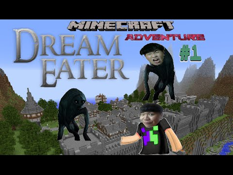 [1.8.9] Minecraft Dream Eater Adventure Map #1: Buron bị mất ngủ :D