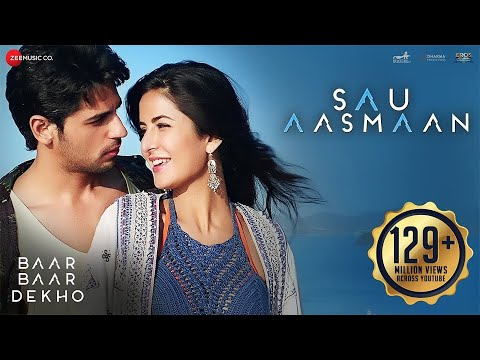 Sau Aasmaan - Full Video | Baar Baar Dekho | Sidharth Malhot
