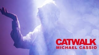 Michael Cassio - Catwalk