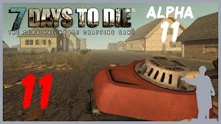 7 Days to Die [Alpha 11] #11 Бур: Двигатель
