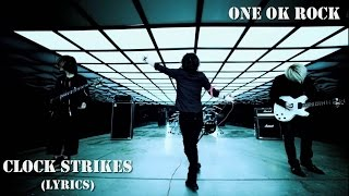 One Ok Rock - Clock Strikes (LYRICS)