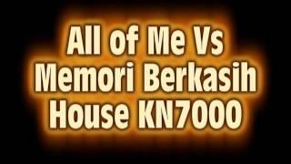 KN7000 - Memori berkasih vs all of m