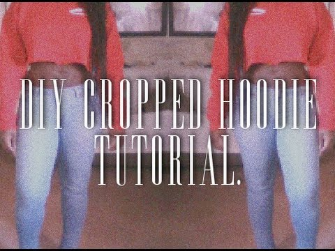 Diy Cropped Hoodie Tutorial Meghan Ashley