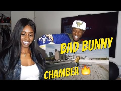 Bad Bunny - Chambea | Video Oficial- Reaction