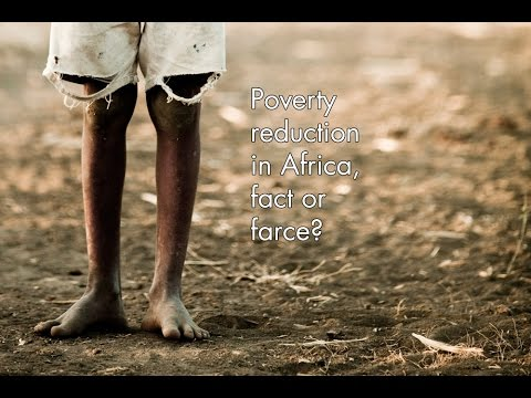 Poverty reduction in Africa, fact or farce?
