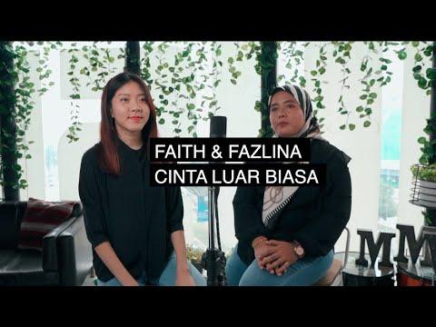 cinta-luar-biasa---andmesh-kamaleng-(faith-&-fazlina-cover)