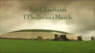 The Chieftains - O'Sullivan's March.