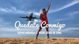 Quedate Conmigo - Chyno Miranda Ft. Wisin, Gente De Zona | Zumba Dance Choreography