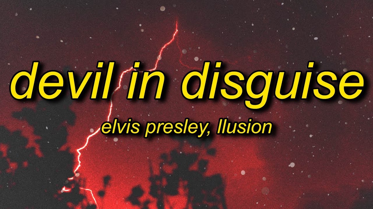 LLusion - Devil in Disguise (Lyrics) [TikTok Remix]