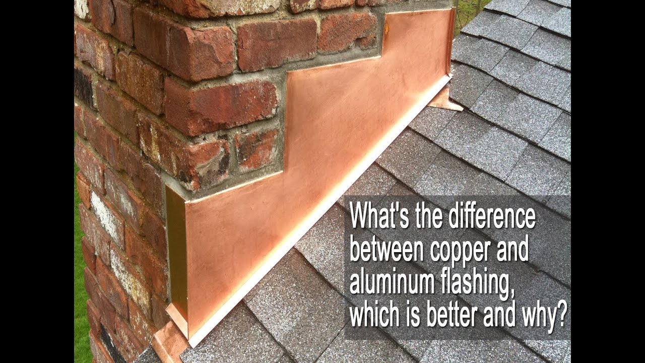 Copper Flashing Vs Aluminum Flashing Youtube