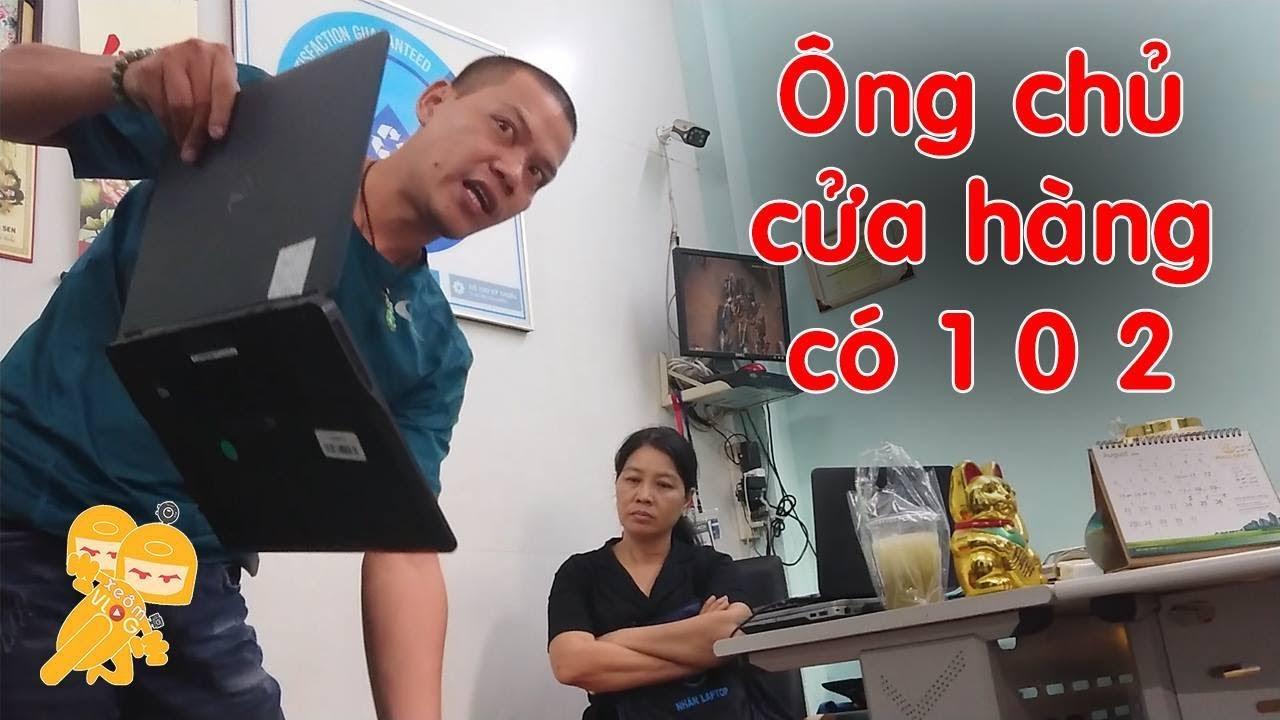 BỐC PHỐT ông chủ cửa hàng Nhân Laptop DỊ HỌM -Xe Ôm Vlog