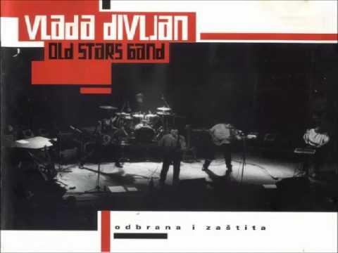 Vlada Divljan & Old Stars Band - Odbrana i Zaštita (ceo album)