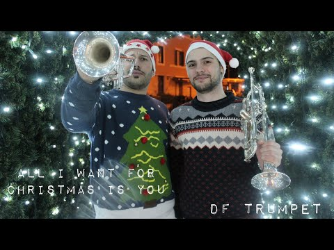 All I Want For Christmas Is You - DF Trumpet [Cover]