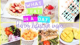 What I Eat in a Day | Healthy Lifestyle Inspo