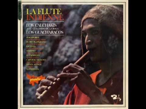 Los Calchakis & Los Guacharacos - La Flute Indienne (1967) (Full Album)