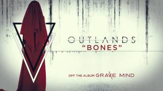 Watch Outlands Bones video