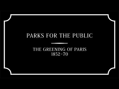 Parks for the Public: The Greening of Paris 1852–70