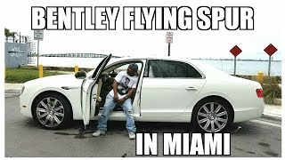 Bentley Flying Spur Review|We in Miami Part 2 Hellcat Jones