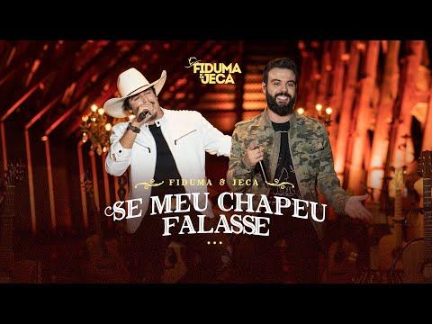 Fiduma e Jeca – Se Meu Chapéu Falasse (Letra)