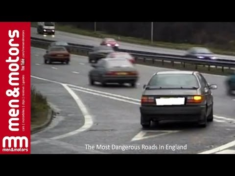 The Most Dangerous Roads In England