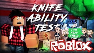The FGN Crew Plays: ROBLOX - Knife Ability Test