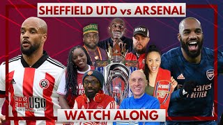 Sheffield United vs Arsenal | Watch Along Live