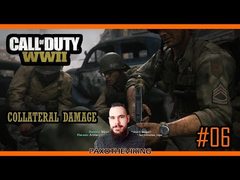 Collateral Damage Call Of Duty WWII - #6 - PC Campaign Let's Play