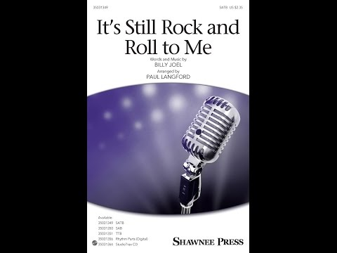 It's Still Rock and Roll to Me (SATB) - Arranged by Paul Langford