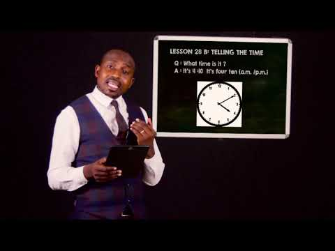 LESSON 28 B: TELLING THE TIME