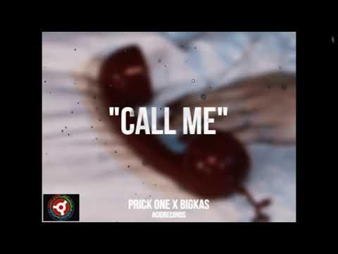 Prick One & Bigkas - Call Me