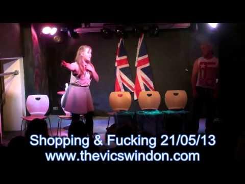 Shopping & Fucking 21st May 2013 The Vic Swindon