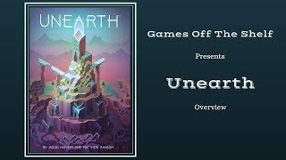 Unearth - Overview