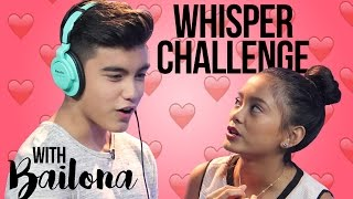 WHISPER CHALLENGE with Bailey May and Ylona Garcia | BaiLona