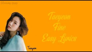 TAEYEON FINE EASY LYRICS Blossomy Kpopy