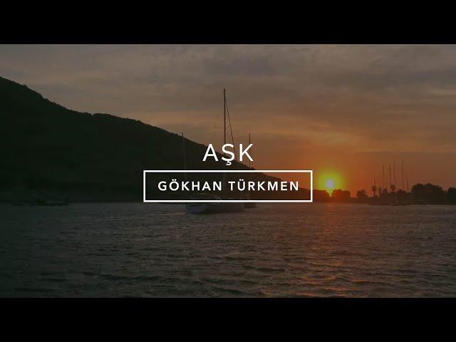 Aşk [Official Video] - Gökhan Türkmen #Aşk