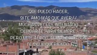 EL MONARCA DEL VALLE, (AMILCAR CAMPOS M.) - Terco corazón