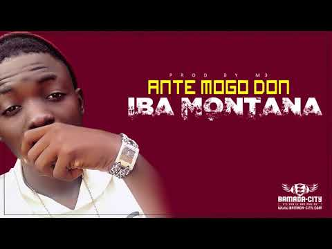 IBA MONTANA - ANTE MOGO DON