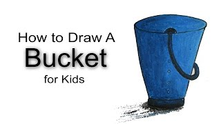 How to Draw a Bucket for Kids