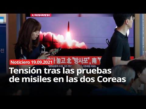 NOTICIERO 19/09/2021 - Tensión tras las pruebas de misiles en las dos Coreas
