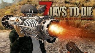 7 Days To Die - СЕКРЕТНАЯ ЛОКАЦИЯ И ОБЗОР НОВЫХ ПУШЕК!