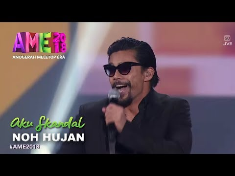 #AME2018 I Aku Skandal By Noh Hujan | Persembahan Pembukaan I Anugerah MeleTOP Era 2018