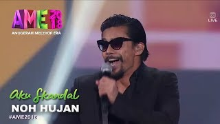 Download lagu #AME2018 I Aku Skandal by Noh Hujan | Persembahan Pembukaan I Anugerah MeleTOP Era 2018