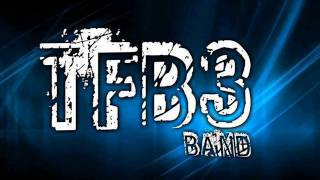 New Songs TFB3 BAND - Kau Terindah