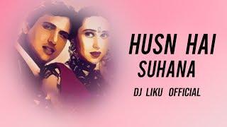 Gambar cover Husn Hai Suhana (Remix) Dj Liku Official