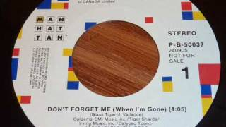 Play Don't Forget Me (When I'm Gone) (Extended Mix)