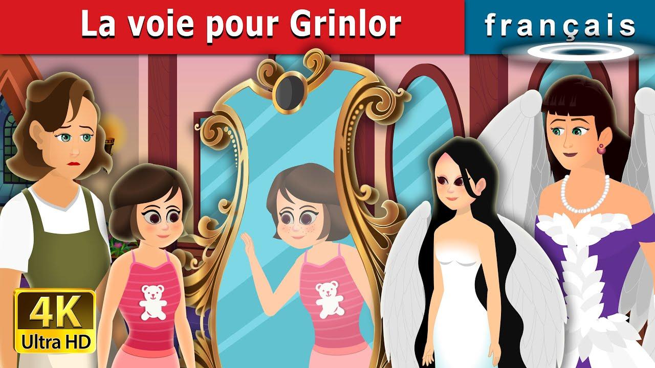 La voie pour Grinlor | The Way to Grinlor Story | Contes De Fées Français