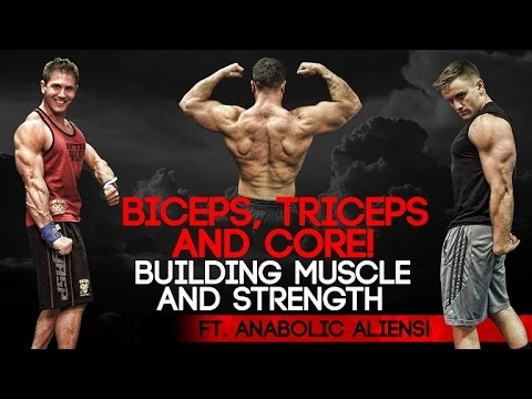 Biceps, Triceps & Core! Building Muscle & Strength ft. Anabolic Aliens!