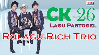 Lagu batak terbaru - Rolagu Rich Trio CK 26