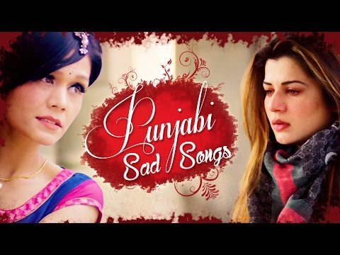 Top 10 Punjabi Sad Songs ● Latest Punjabi Songs...
