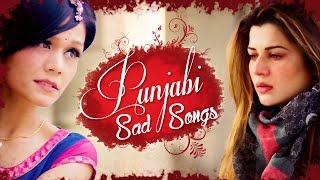 Top 10 Punjabi Sad Songs ● Latest Punjabi Songs 2016 ● New Song 2016 ● Heart Broken